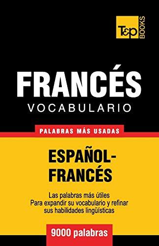 Vocabulario español-francés - 9000 palabras más usadas: 113 (Spanish collection)