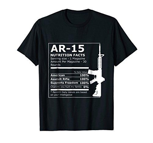 AR-15 Nutrition Facts Gun Rifle Funny T-Shirt