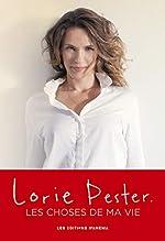 Les choses de ma vie de Lorie Pester