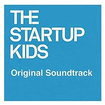The Startup Kids (Original Soundtrack)