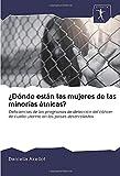 ¿Dónde están las mujeres de las minorías étnicas?: Deficiencias de los programas de detección del cáncer de cuello uterino en los países desarrollados