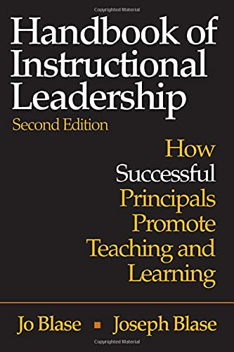 Handbook of Instructional Leadership: How Successful Principals Promote Teaching and Learning