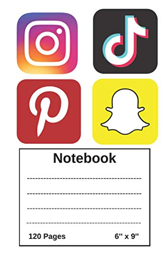 Social Media logoes picture cover Notebook: 120 Pages - 6 X 9 Inch Notebook - College Ruled - School Timetable - School - University notebook - ... instagram snapchat pinterest etc. logo.