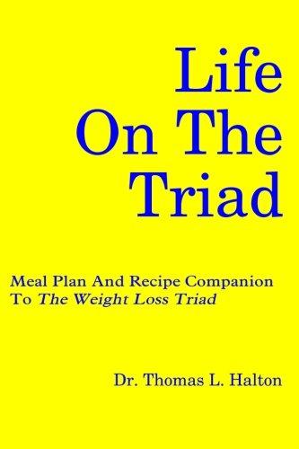 Life on the Triad