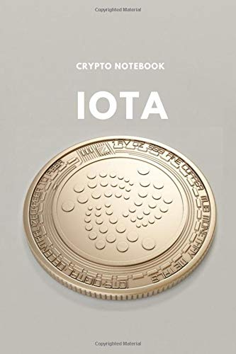 Crypto Notebook IOTA: IOTA: 6x9 Lined Writing Notebook Journal/diary 110 Pages Paperback,Crypto Notebooks