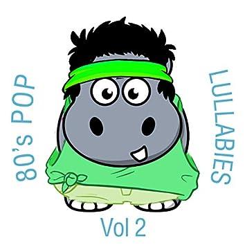 80's Pop Lullabies, Vol. 2