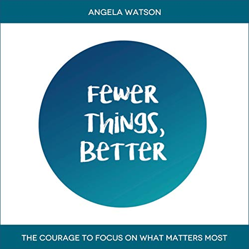 Fewer Things, Better audiobook cover art