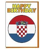 Geburtstagskarte, Motiv: Kroatien-Flagge, für Fre&e, Familie, Kollegen, Matte, Boss