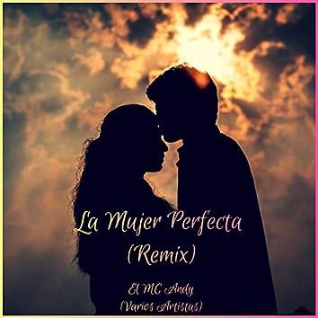La Mujer Perfecta (feat. Junn Ruff, Ira Luna, Diamante, Chalaka & Tylo Crow)