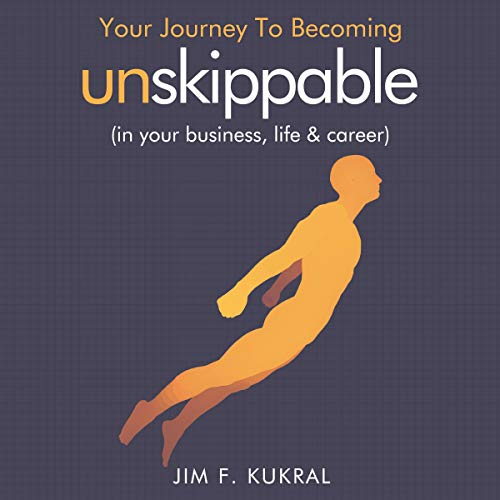 Your Journey to Becoming Unskippable® cover art