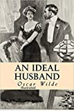 An Ideal Husband illustrated (English Edition)