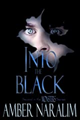 Into the Black (Monsters) Paperback