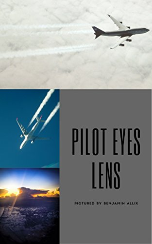 Pilot eyes lens2: Pictures from a pilot who love flying and observe from the sky to the ground. (English Edition)