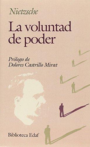 Voluntad De Poder, La (Biblioteca Edaf)