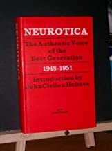 Neurotica, The Authentic Voice of the Beat Generation 1948-1951