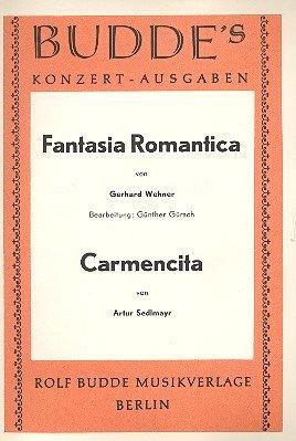 Fantasia romantica und Carmencita: für Salonorchester