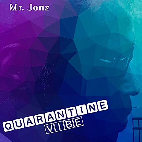 Quarantine Vibe