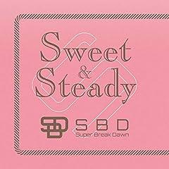 Super Break Dawn「Sweet & Steady」のジャケット画像