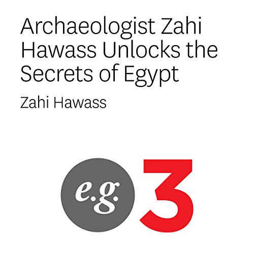 Archaeologist Zahi Hawass Unlocks the Secrets of Egypt cover art