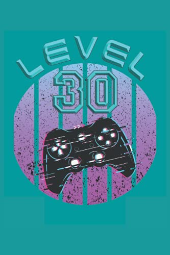 Level 30: Cuaderno de juegos para el 30º cumpleaños - 120 páginas...