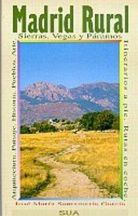 Madrid Rural (Naturaleza y pueblos)