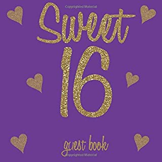 Sweet 16 Guest Book: Gold Glitter Hearts Regal Royal Purple - 16th Birthday/Anniversary/Memorial/Teenager Party Signing Message Book,Gift Log,Photo ... Keepsake Present for Special Memories