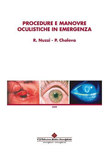 Procedure e manovre oculistiche in emergenza (Italian Edition)