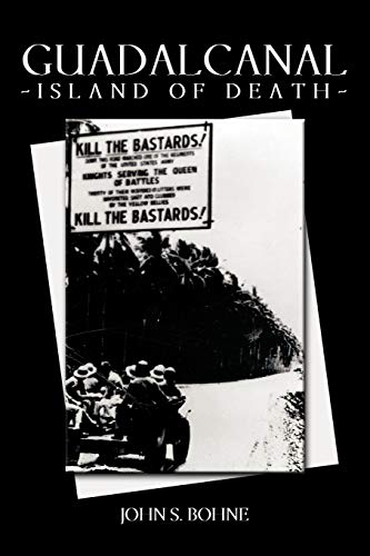 Guadalcanal - Island of Death
