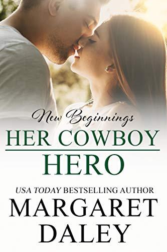 Her Cowboy Hero by Daley, Margaret ebook deal