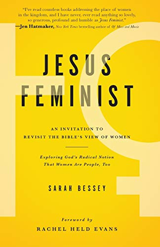 Compare Textbook Prices for Jesus Feminist: An Invitation to Revisit the Bible's View of Women Original Edition ISBN 9781476717258 by Bessey, Sarah,Evans, Rachel Held