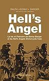 Hell's Angel - La vie et l'histoire de Sonny Barger et du Hell's Angels Motorcycle Club