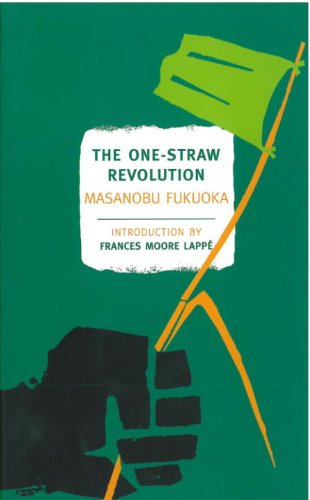 The One-Straw Revolution: An Introduction to Natural Farming (New York Review Books Classics) (English Edition)