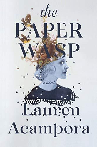 The Paper Wasp (English Edition) eBook: Acampora, Lauren: Amazon ...