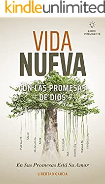 Vida Nueva con las Promesas de Dios: En sus Promesas esta su Amor (Spanish Edition)