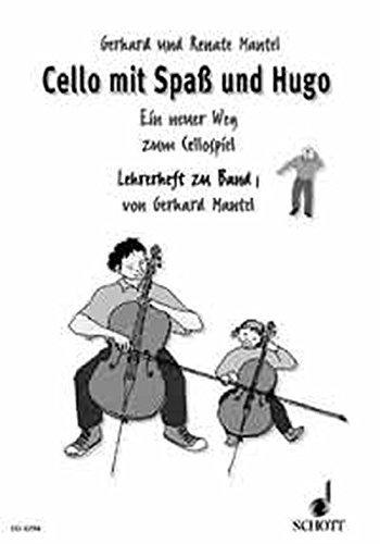 Cello mit Spaß und Hugo: Ein neuer Weg zum Cellospiel. Band 1 by Gerhard Mantel (1995-03-07)