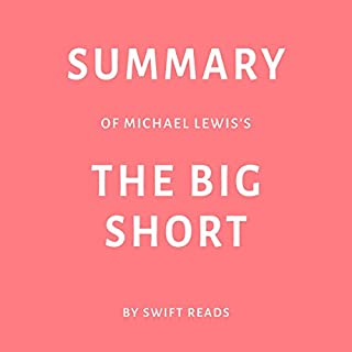 Summary of Michael Lewis's The Big Short by Swift Reads cover art