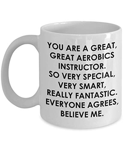 Aerobics Instructor Mugs You Are A Great Great So Very Special Smart Fantastic Best Water 80s Kids Aerobic Gift Coffee Mug