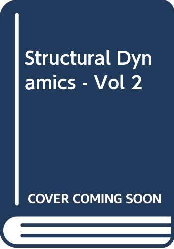 Structural Dynamics - Vol 2