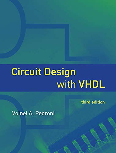 Circuit Design with VHDL (The MIT Press)