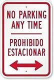 JOHUA Señal de flecha bidireccional con texto en inglés'No Parking Anytime Prohibido Estacionarse', cartel de metal de advertencia de metal para ga;