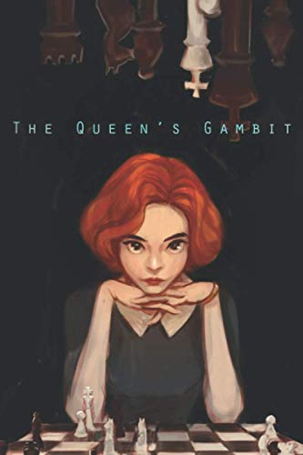 The Queen\'s Gambit :: Lined Notebook / Journal Gift, 120 Pages, 6*9, Soft Cover, Matte Finich