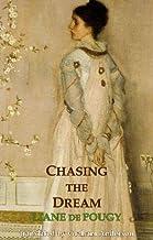 Chasing the Dream (Dedalus European Classics)