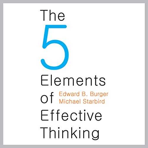 The Five Elements of Effective Thinking cover art
