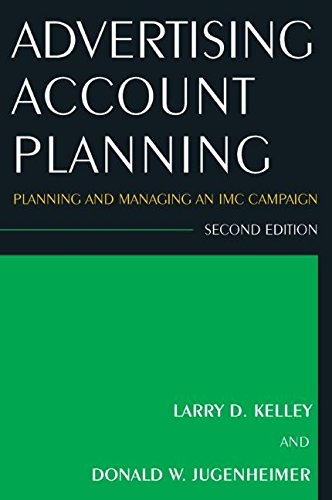 Advertising Account Planning: Planning and Managing an...