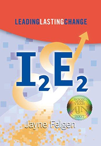 I2E2: Leading Lasting Change (English Edition)