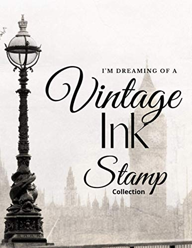 Compare Textbook Prices for Vintage Ink Stamp Collection: Ink Stamp Artist Journal. A modern scrapbook to showcase your Vintage Rubber Ink stamps & stampers  ISBN 9798735393498 by Wheeler, Cherylyn