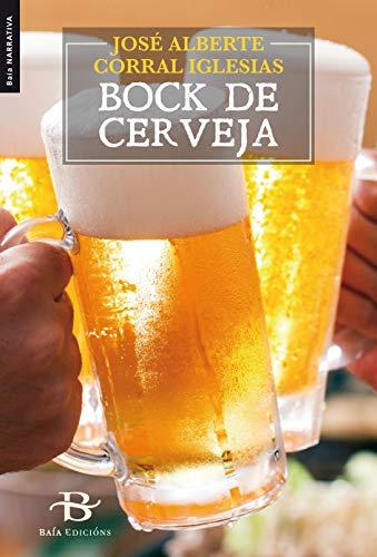 Bock de cerveja (Galician Edition)