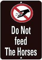 馬に餌を与えないでください金属スズサイン通知街路交通危険警告耐久性、防水性、防錆性