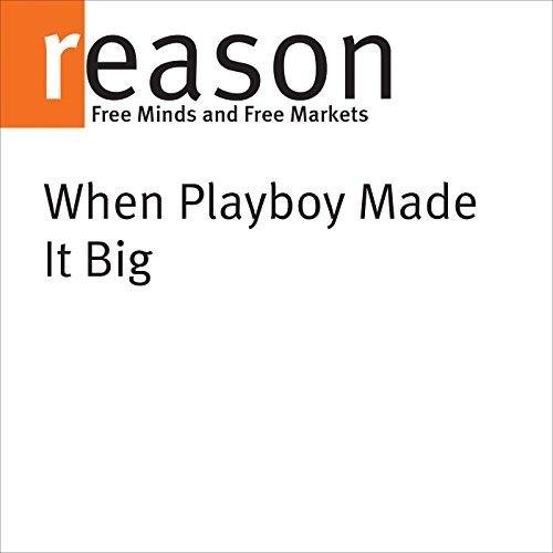 When Playboy Made It Big audiobook cover art