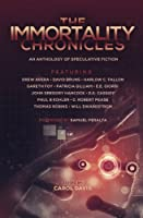 The Immortality Chronicles 0993983243 Book Cover